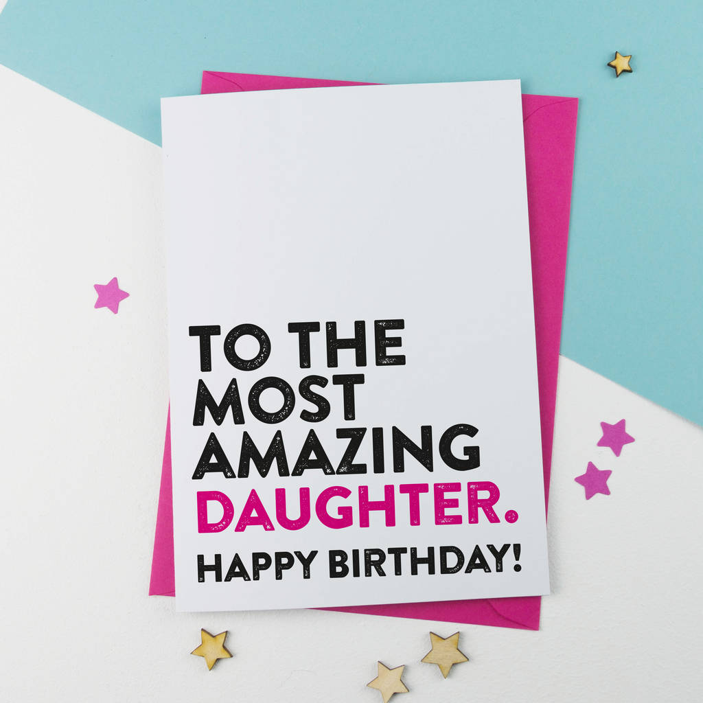 Superb Amazing Daughter Birthday Card By A Is For Alphabet Funny Birthday Cards Online Inifodamsfinfo