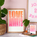 Love Always Orange Pink Gradient Print