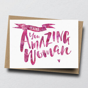'You Amazing Woman' Personalised Greeting Card
