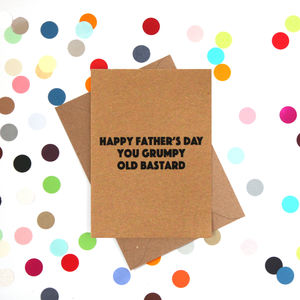 'Grumpy Bastard' Funny Father's Day Card - father's day cards