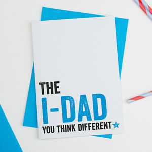 The I Dad Fathers Day Card
