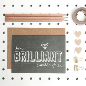 'Brilliant Granddaughter' Granddaughter Birthday Card