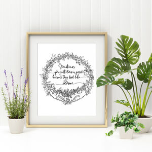 'Sometimes You Love…' Inspirational Print