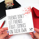 Zombie Friendship Card