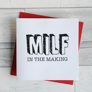 Milf In The Making Baby Shower Card - mother's day cards