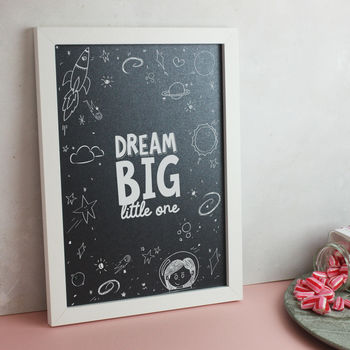 'Dream Big Little One' Space Themed Children's Print