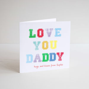 Love You Daddy Greeting Card