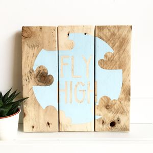 'Fly High' Reclaimed Wood Sign