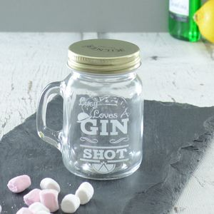 Personalised Gin Shot Glass Jar - gifts for her sale