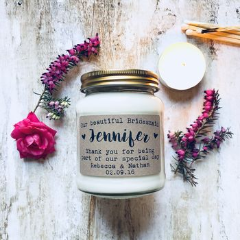 Personalised 'Our Beautiful Bridesmaid' Soy Candle