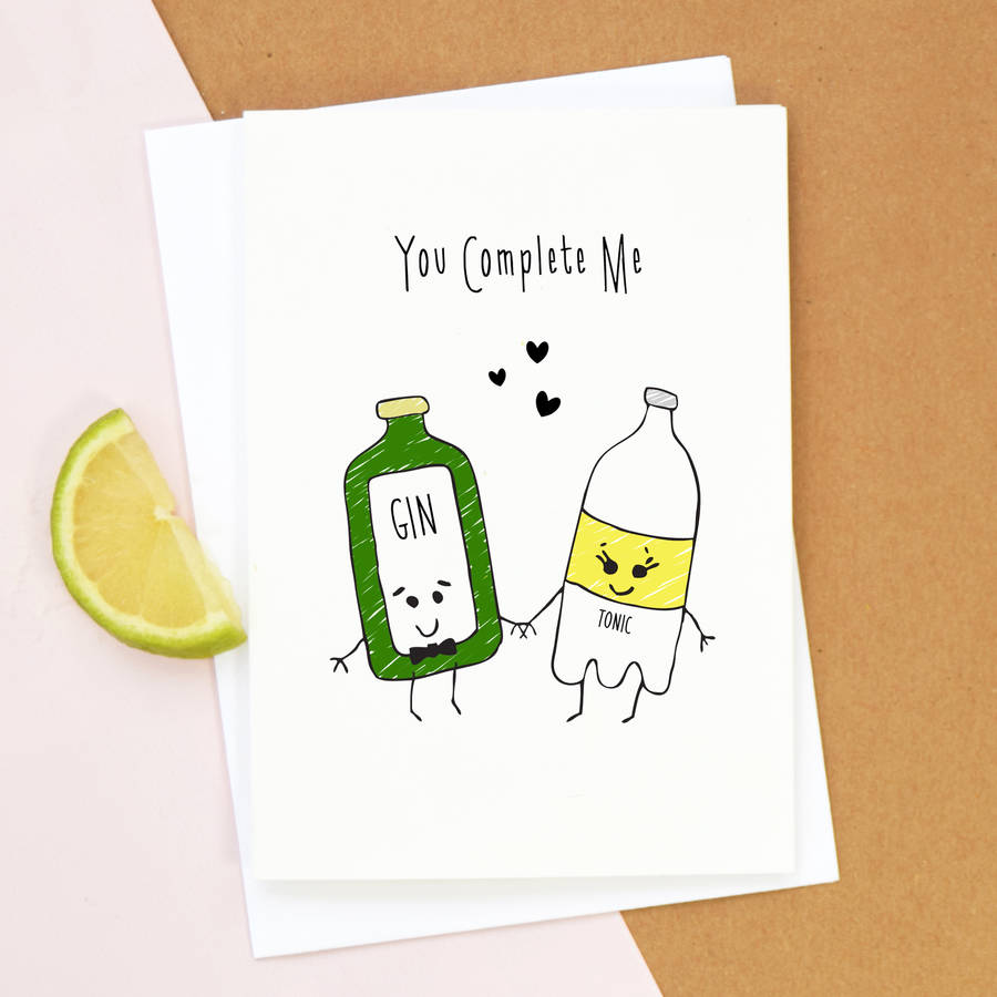 you complete me gin card by of life lemons – Original Valentines Cards
