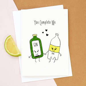 'You Complete Me' Gin Valentine's Card - funny cards