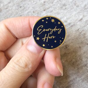 Everyday Hero Enamel Pin Badge