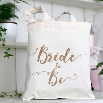 'Bride To Be' Wedding Tote Bag