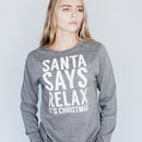 'Santa Says Relax, It's Christmas' Jumper