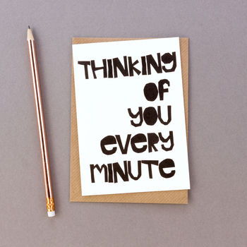'Thinking Of You Every Minute' Sympathy Card