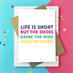 Life Is Short Buy Those Shoes Greetings Card - winter sale