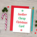 Funny Christmas Card Another Cheap Christmas Card