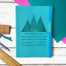 'Adventures With Dad' Personalised Notebook