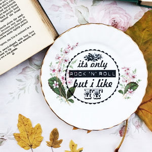 'It's Only Rock 'N' Roll' Upcycled Vintage Tea Plate
