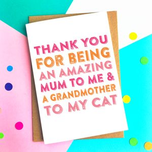 Thank You Mum And Grandmother To The Cat Card - summer sale