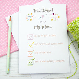 Personalised 'Four Things I Love About My Mum' Card - what's new