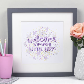 'Welcome Little Lady' Print