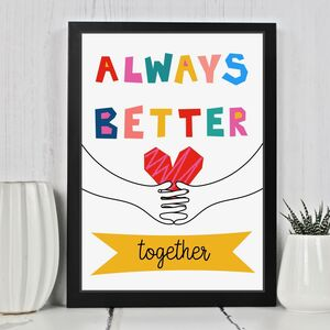 Always Better Together Typography Print