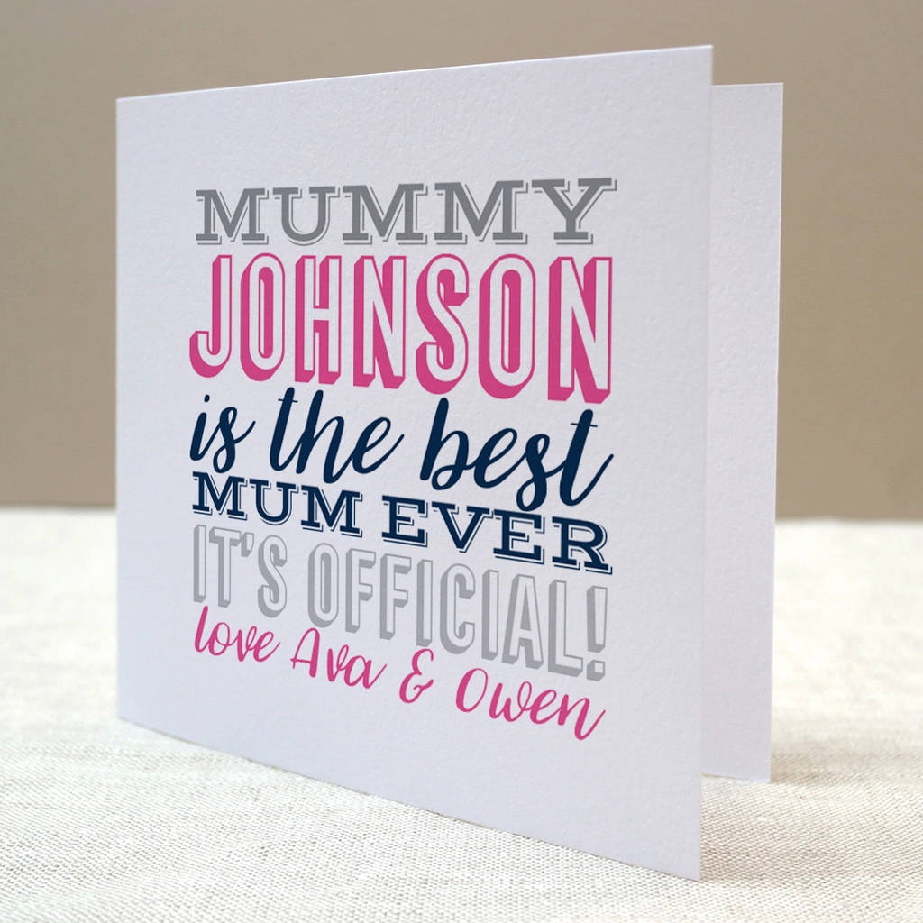 Best Mum Ever Card By Letterfest Notonthehighstreet Com