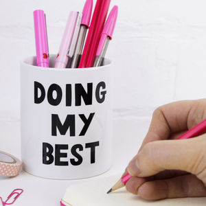 'Doing My Best' Pencil Pot - kitchen accessories