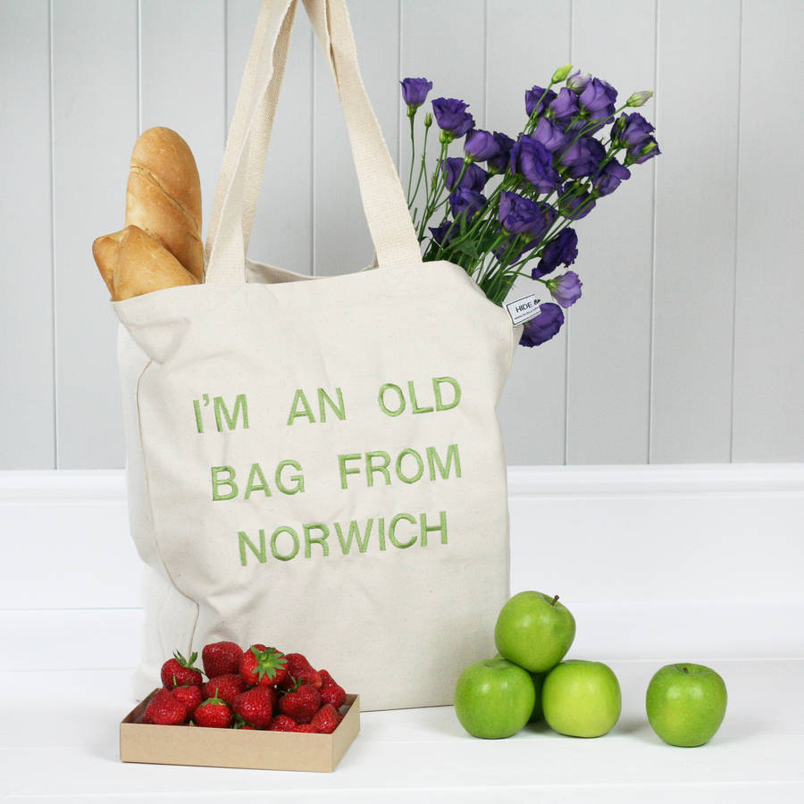 Personalised 'i'm An Old Bag From … ' Tote Bag by Hide &Amp; Seek Textiles