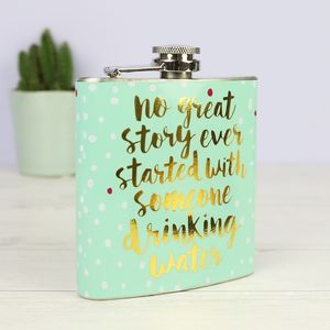 'No Great Story' Hip Flask