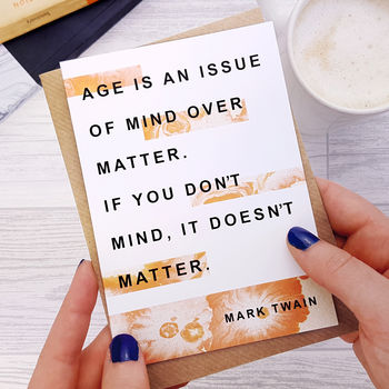 Funny Birthday Card 'Age Is An Issue' Mark Twain Quote