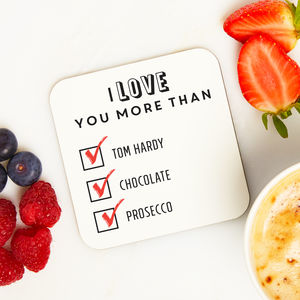 Personalised 'I Love You More Than' Coaster - little extras