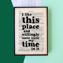 'I Like This Place' Shakespeare Quote Print