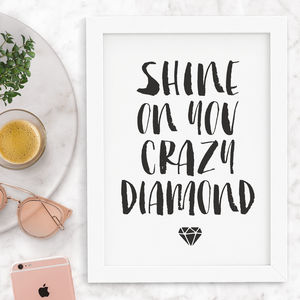 'Shine On You Crazy Diamond' Inspirational Quotes - winter sale