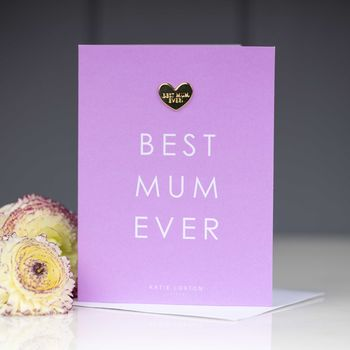 'Best Mum Ever' Card With Heart Pin