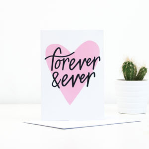 'Forever And Ever' Greetings Card - anniversary cards