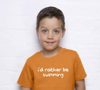 I'd Rather Be … Kids T Shirt
