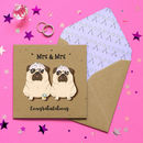 Mrs And Mrs Pug Wedding Card