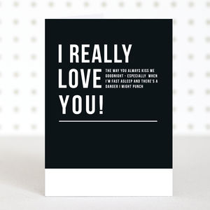 'Really Love You' Funny Valentines Card - what's new