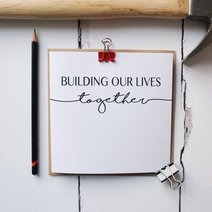 Building Our Lives Together Anniversary Card