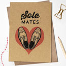 Valentines Day Sole Mates Card