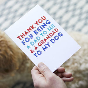 Thank You Dad Grandad To The Dog Card - best father's day cards