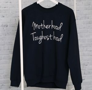 'Motherhood Toughesthood' Sweatshirt