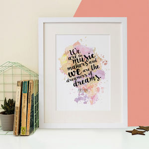We Are The Music Makers Inspirational Watercolour Print - literature