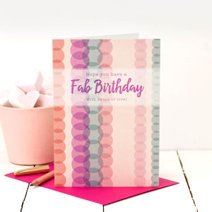 Birthday Card 'Hope You Have A Fab Birthday'