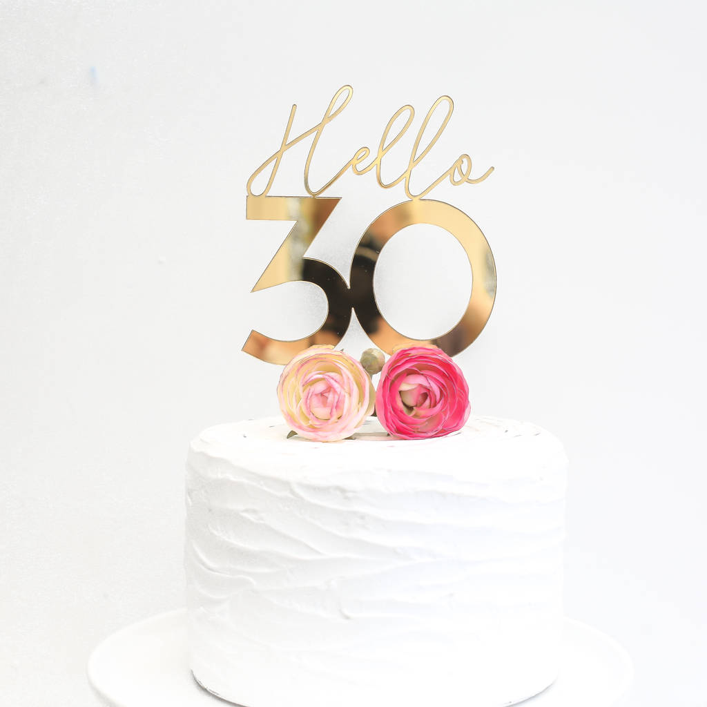 Hello 30 Cake Topper By Here S To Us