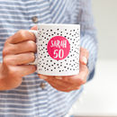 50th Birthday Spotty Personalised Mug