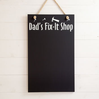 Dad's Fix It Shop Chalkboard